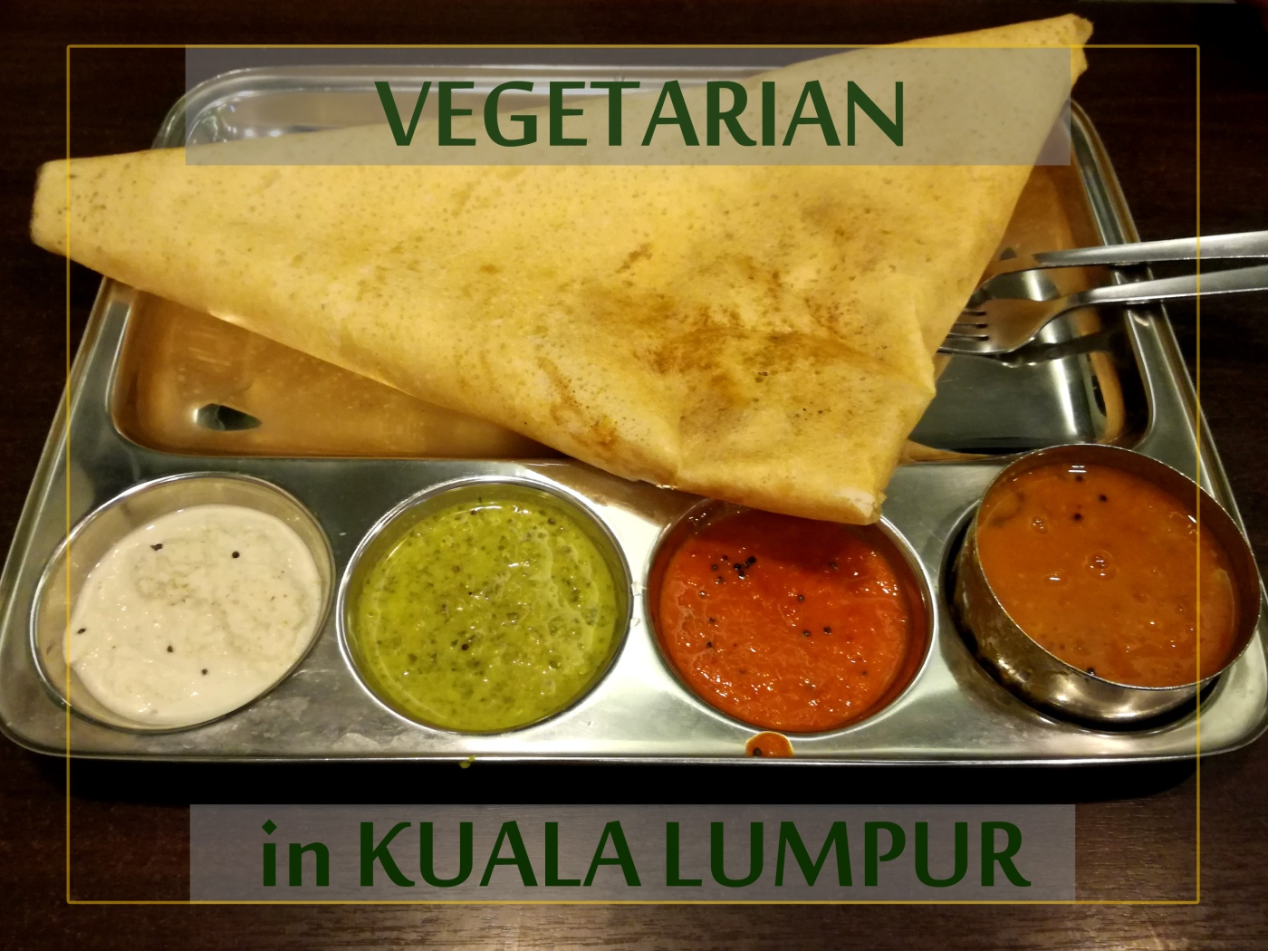 Dosa with 4 sauces (vegan).